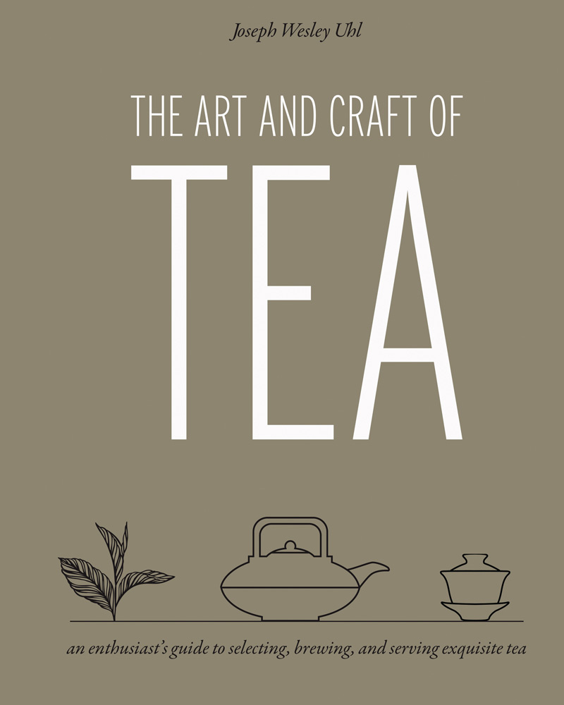 The Art and Craft of Tea